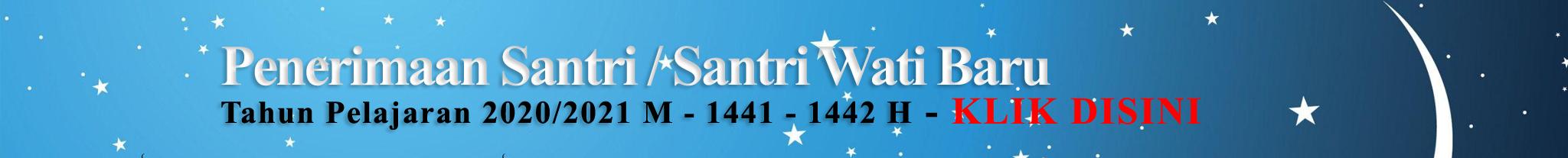 Penerimaan Santri / Santri Wati Baru